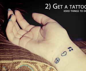 tattoo, bucket list, and 1000 things to do image