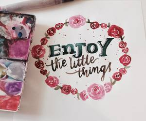 enjoy, watercolors, and flowers image