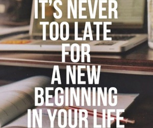 quotes, life, and beginning image
