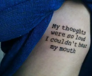 tattoo, quotes, and thoughts image