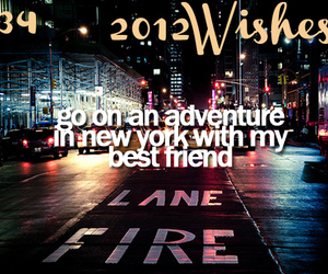 wish, best friend, and 2012 wishes image