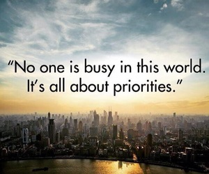 quotes, busy, and priority image
