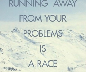 quote, problem, and race image