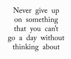 quote, motivation, and never give up image