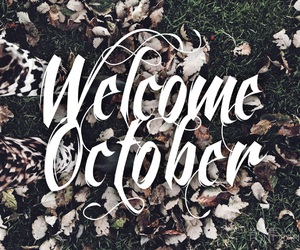 autumn, welcome, and october image