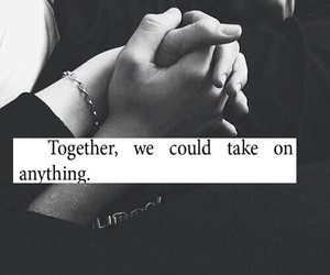 holding hands, love quote, and quotes image