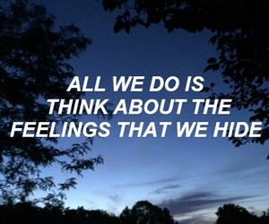 quotes, feelings, and grunge image