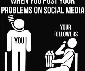 problem, social media, and quote image