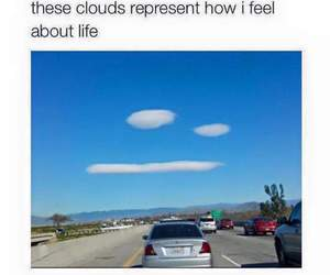 funny, clouds, and life image