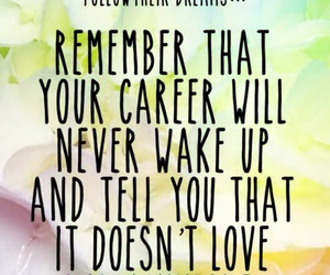 career, quote, and love image