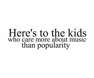 music, quote, and popularity image