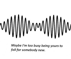 arctic monkeys, quotes, and i wanna be yours image