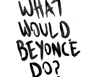 beyoncé, quote, and life image