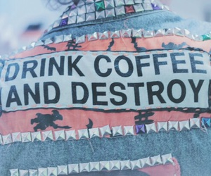 coffee, destroy, and grunge image