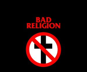 bad, bad religion, and fab image