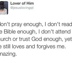 amazing, pray, and so true image