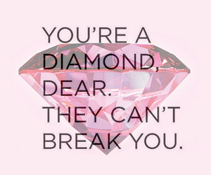 diamond, quote, and break image