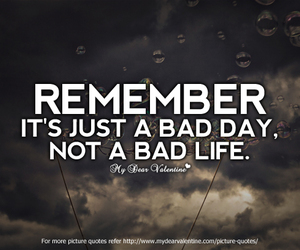 bad, remember, and bad day image