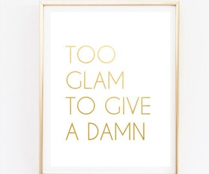 quote, glam, and damn image