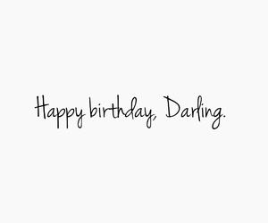 darling, love, and happy birthday image