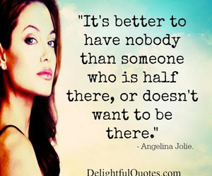 alone, Angelina Jolie, and quote image