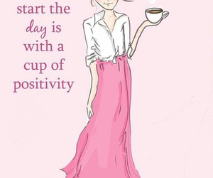 coffee, positivity, and quote image