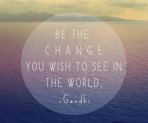change, quotes, and world image