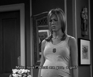 Jennifer Aniston, Make Love, and quote image