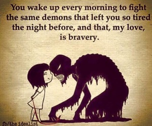 demons, quotes, and bravery image
