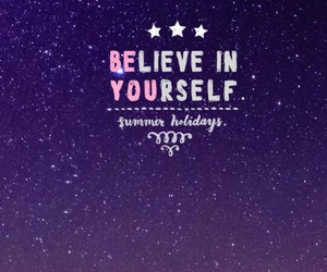 believe, yourself, and wallpaper image