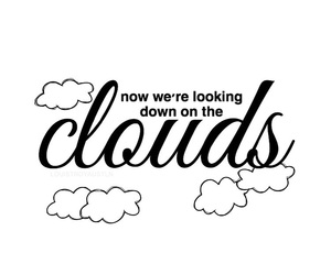clouds, up all night, and uan image