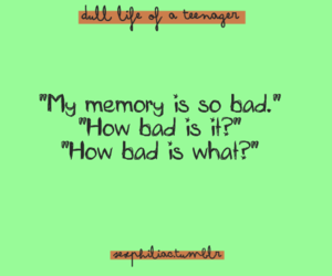 quote, funny, and memory image
