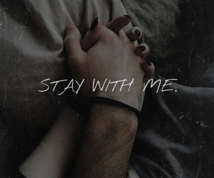 hands, stay, and with me image