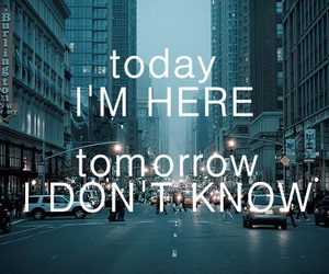 quote, tomorrow, and today image