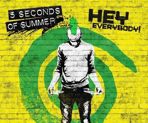 5sos, 5 seconds of summer, and hey everybody image