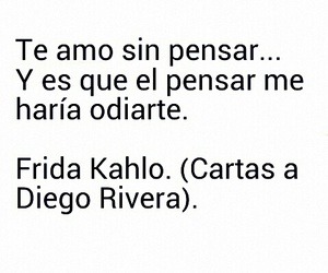 frida kahlo, citas, and frida kahlo frases image