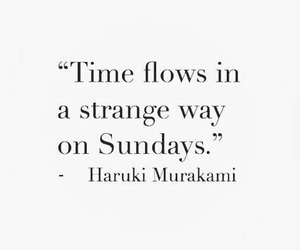 quotes, Sunday, and haruki murakami image