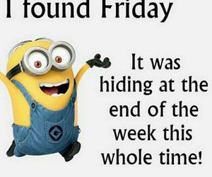 friday and minions image