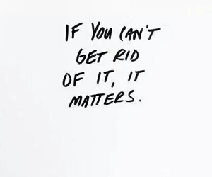 quotes, matter, and life image