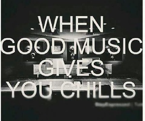 music, good, and chills image