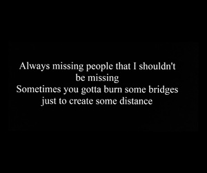 distance, hate, and missing image