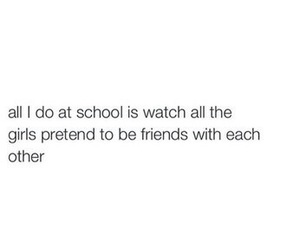 school, friends, and quotes image