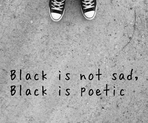 black, poetic, and black and white image