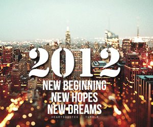 2012, new year, and Dream image