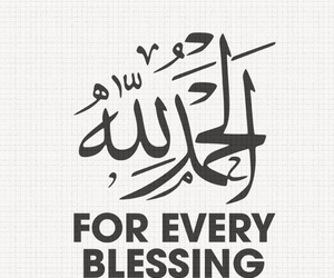 everything, for, and alhamdulillah image