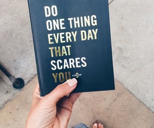that scares you and do one thing everyday image
