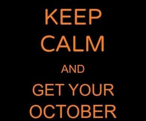 Halloween, quote, and keep calm image