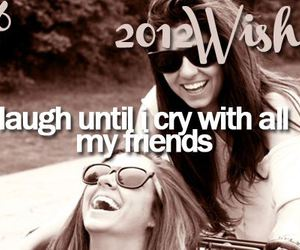 wish, laugh, and friends image