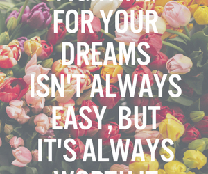 dreams, quote, and flowers image