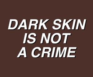 quotes, melanin, and dark skin image